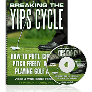Breaking the Golf Yips Cycle