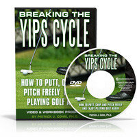 Breaking the Putting Yips Cycle